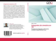 Bookcover of Integrales de simetría en 3D