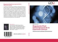 Portada del libro de Regulación Post-transcripcional de la Expresión Génica