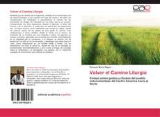 Copertina di Volver el Camino Liturgia