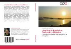 Borítókép a  Lingüística Románica. Concepto y Métodos - hoz