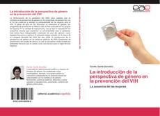 Couverture de La introducción de la perspectiva de género en la prevención del VIH