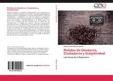 Borítókép a  Relatos de Destierra, Ciudadanía y Subjetividad - hoz