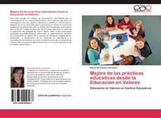 Bookcover of Mejora de las prácticas educativas desde la Educación en Valores