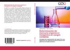 Bookcover of Determinación de mercurio orgánico e inorgánico en sangre completa