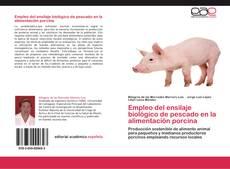 Portada del libro de Empleo del ensilaje biológico de pescado en la alimentación porcina