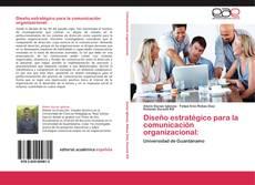 Portada del libro de Diseño estratégico para la comunicación organizacional: