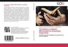 Portada del libro de Territorio y religión: Menonitas en la pampa Argentina