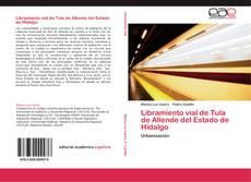 Bookcover of Libramiento vial de Tula de Allende del Estado de Hidalgo