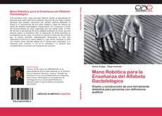 Copertina di Mano Robótica para la Enseñanza del Alfabeto Dactolológico
