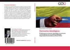 Bookcover of Consumo ideológico