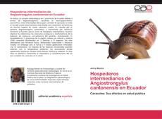 Capa do livro de Hospederos intermediarios de Angiostrongylus cantonensis en Ecuador