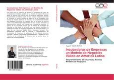 Bookcover of Incubadoras de Empresas un Modelo de Negocios Válido en América Latina