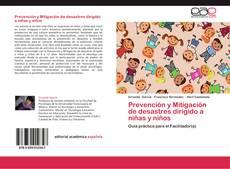 Couverture de Prevención y Mitigación de desastres dirigido a niñas y niños