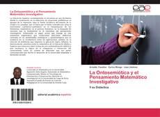 La Ontosemiótica y el Pensamiento Matemático Investigativo kitap kapağı
