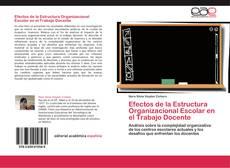 Обложка Efectos de la Estructura Organizacional Escolar en el Trabajo Docente
