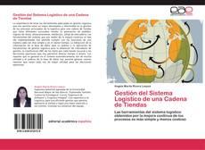 Bookcover of Gestión del Sistema Logístico de una Cadena de Tiendas