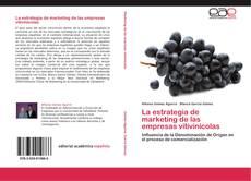 Couverture de La estrategia de marketing de las empresas vitivinícolas
