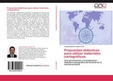 Обложка Propuestas didácticas para utilizar materiales cartográficos
