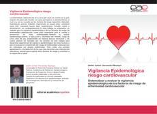 Bookcover of Vigilancia Epidemológica riesgo cardiovascular