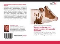 Bookcover of Suplementación con glicerol crudo en ganado de leche