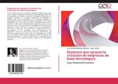 Buchcover von Espacios que apoyan la creación de empresas de base tecnológica