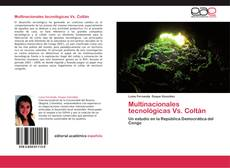 Portada del libro de Multinacionales tecnológicas Vs. Coltán
