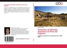 Borítókép a  Violações de Direitos Humanos no Peru de Fujimori - hoz