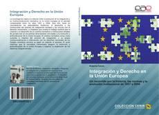 Portada del libro de Integración y Derecho en la Unión Europea
