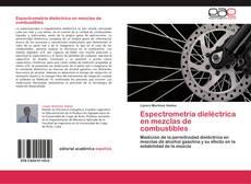 Bookcover of Espectrometría dieléctrica en mezclas de combustibles