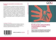Bookcover of Evaluación psicomotriz vivenciada a niños autistas
