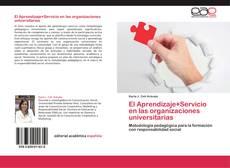 Обложка El Aprendizaje+Servicio en las organizaciones universitarias