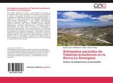 Portada del libro de Artrópodos parásitos de Tadarida brasiliensis en la Sierra La Amargosa