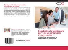 Bookcover of Estrategia a la familia para prevenir las dificultades de aprendizaje