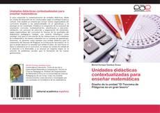 Bookcover of Unidades didácticas contextualizadas para enseñar matemáticas