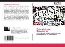 Bookcover of Entre Víctimas y Subversivos