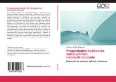 Bookcover of Propiedades ópticas de silicio poroso nanoestructurado