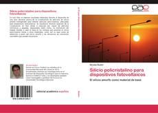 Bookcover of Silicio policristalino para dispositivos fotovoltaicos