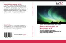 Bookcover of Modelo inteligente de ajuste de PIDs