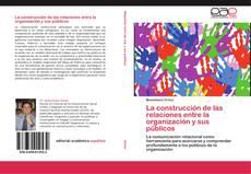 Buchcover von La construcción de las relaciones entre la organización y sus públicos