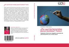 Buchcover von ¿Por qué los terroristas ponen bombas? Tomo I