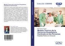 Copertina di Modelo Teórico de la Gerencia Hospitalaria Centrada en las Personas