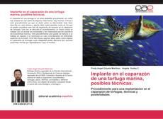 Обложка Implante en el caparazón de una tortuga marina, posibles técnicas.