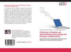 Portada del libro de Entornos virtuales de aprendizaje para apoyo de trabajo colaborativo