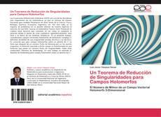 Portada del libro de Un Teorema de Reducción de Singularidades para Campos Holomorfos