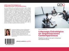 Bookcover of Liderazgo Estratégico en Organizaciones Contemporáneas