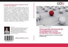 Couverture de Concepción Gerencial de Investigación en los Institutos Tecnológicos
