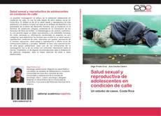 Salud sexual y reproductiva de adolescentes en condición de calle的封面