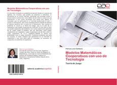 Portada del libro de Modelos Matemáticos Cooperativos con uso de Tecnología