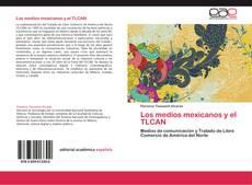 Обложка Los medios mexicanos y el TLCAN