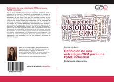 Portada del libro de Definición de una estrategia CRM para una PyME industrial
